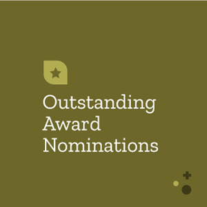 Outstanding Award Nominations